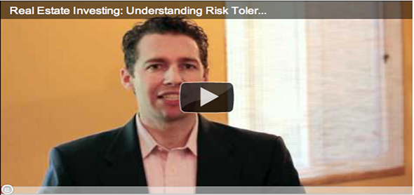 Real Estate Investing: Risk Tolerance